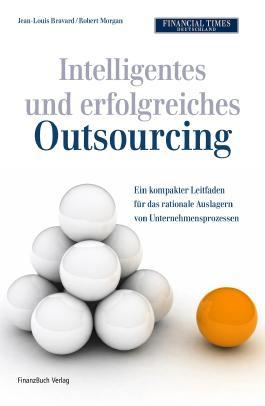 Intelligentes und erfolgreiches Outsourcing