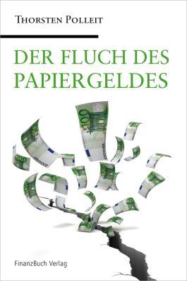 Der Fluch des Papiergeldes
