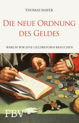 Die neue Ordnung des Geldes