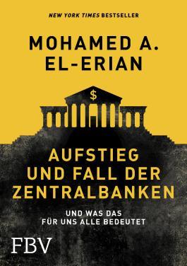 Aufstieg und Fall der Zentralbanken