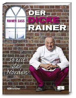 Der dicke Rainer - So isst der Norden