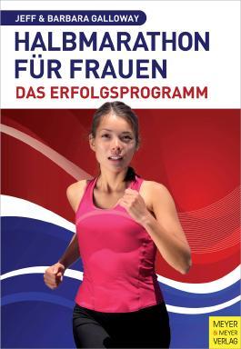 Halbmarathon für Frauen – Das Erfolgsprogramm