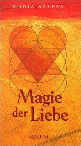Magie der Liebe