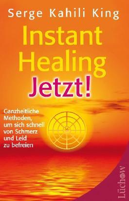 Instant Healing Jetzt