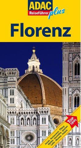 ADAC Reiseführer Plus Florenz