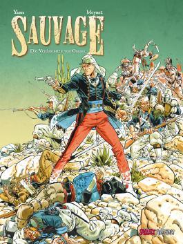Sauvage, Band 1, Die Verdammten von Oaxaca