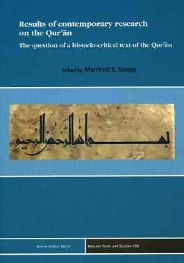 Results of contemporary research on the Qur'an