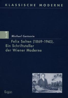 Felix Salten (1869-1945) - Ein Schriftsteller der Wiener Moderne