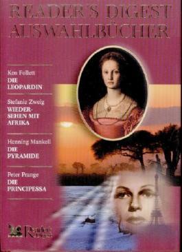 Die Leopardin / Wiedersehen mit Afrika / Die Pyramide / Die Principessa