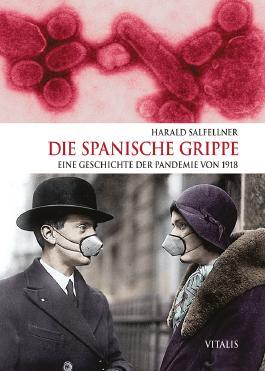 Die Spanische Grippe