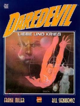 Daredevil: Liebe und Krieg