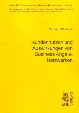 Kundennutzen und Auswirkungen von Business Angels-Netzwerken