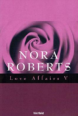 Love Affairs V - 3 Romane in einem Band