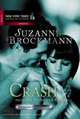 Crash zwischen Liebe und Gefahr
