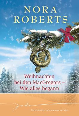 Weihnachten bei den MacGregors - Wie alles begann