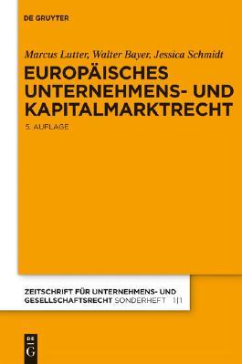 Europaisches Unternehmens-und Kapitalmarktrecht