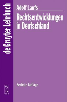 Rechtsentwicklungen in Deutschland