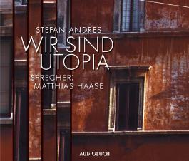 Wir sind Utopia