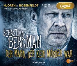 Sebastian Bergman: Der Mann, der kein Mörder war (ungekürzt)