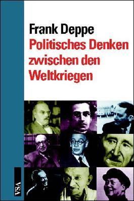 Politisches Denken zwischen den Weltkriegen