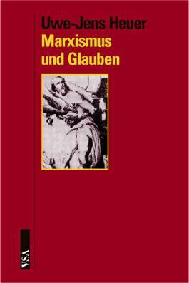 Marxismus und Glauben