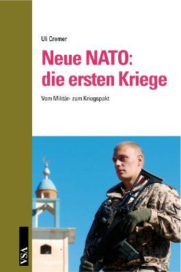 Neue NATO: die ersten Kriege