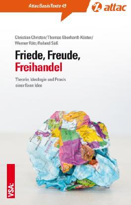 Friede, Freude, Freihandel