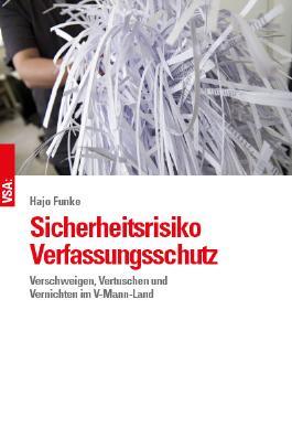 Sicherheitsrisiko Verfassungsschutz