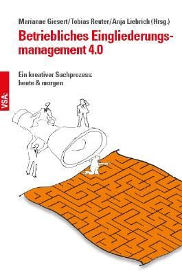 Betriebliches Eingliederungsmanagement 4.0