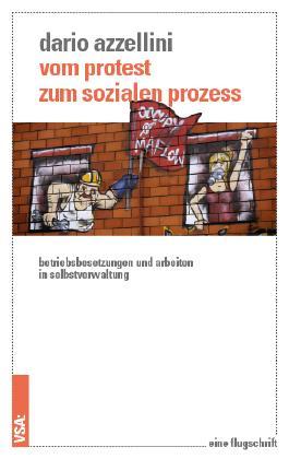Vom Protest zum sozialen Prozess