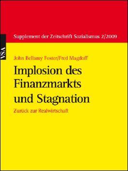 Implosion des Finanzmarkts und Stagnation