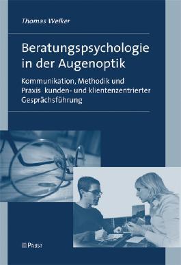 Beratungspsychologie in der Augenoptik