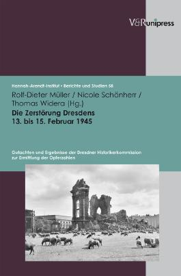 Die Zerstorung Dresdens 13. Bis 15. Februar 1945