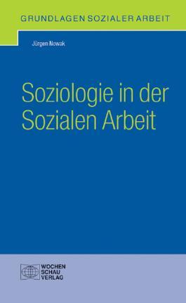 Soziologie in der Sozialen Arbeit