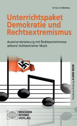 Unterrichtspaket Demokratie und Rechtsextremismus