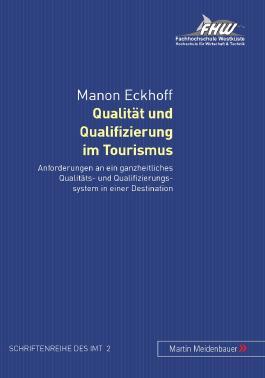 Qualität und Qualifizierung im Tourismus