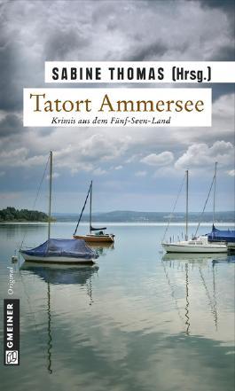 Tatort Ammersee