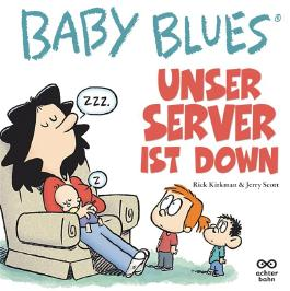 Baby Blues Band 13: Unser Server ist down!