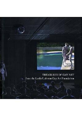 Treasures of Gay Art from the Leslie/Lohman Gay Art Foundation