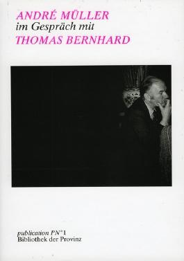 Gespräche mit Thomas Bernhard