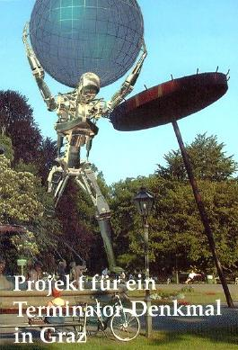 Projekt für ein Terminator-Denkmal in Graz