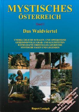 Mystisches Österreich. Band 1: Waldviertel