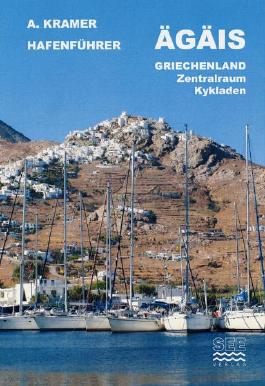 Hafenführer Ägäis Griechenland: Zentralraum und Kykladen