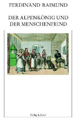 Raimundalmanach / Der Alpenkönig und der Menschenfeind