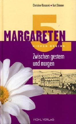 Margareten: Zwischen Gestern und Morgen