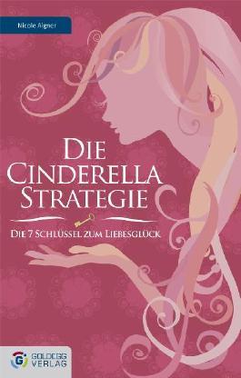 Die Cinderella Strategie