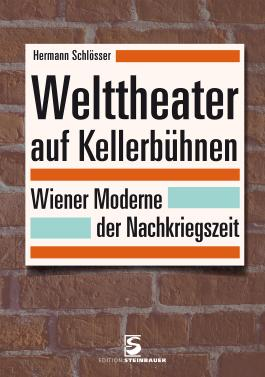 Welttheater auf Kellerbühnen