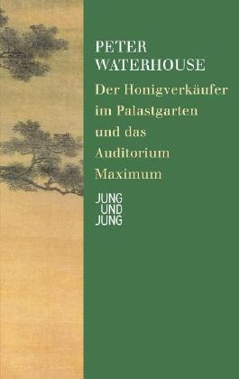 Der Honigverkäufer im Palastgarten und das Auditorium Maximum