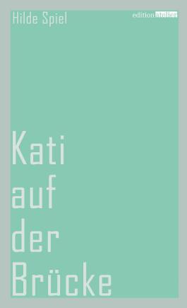 Kati auf der Brücke