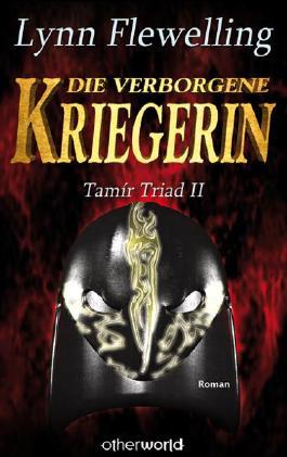 Tamír Triad - Die verborgene Kriegerin